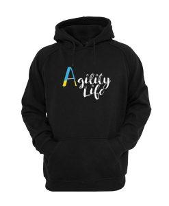 Agility Life Hoodie