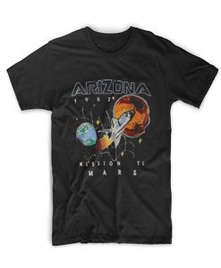 Arizona 1982 Space Mission To Mars T Shirt