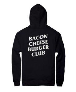 Bacon Cheese Burger Club Hoodie