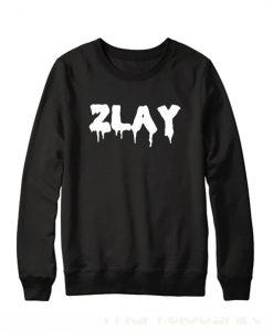 ZLAY Sweatshirt