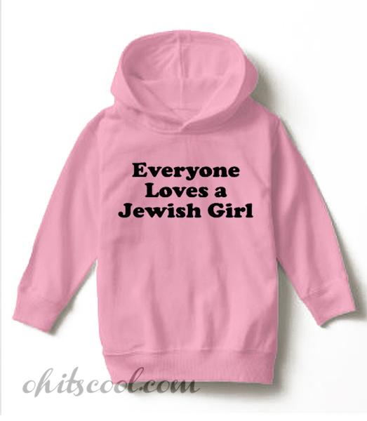 Everyone Loves A Jewish Girl Runway Trend Hoodie