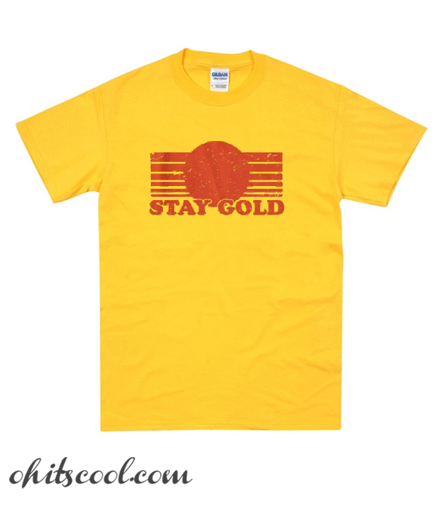 Stay Gold Runway Trend T Shirt