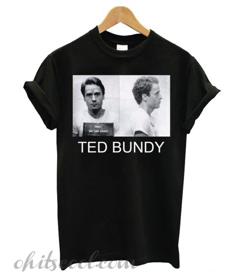Ted Bundy Serial Killer Runway Trend T shirt