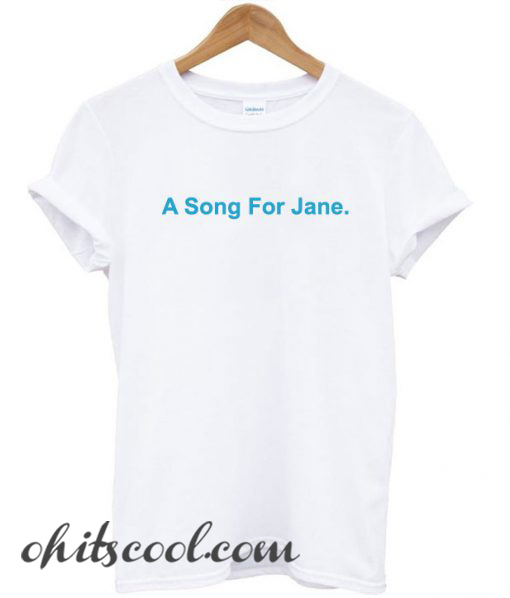 A Song For Jane Runway Trend T-Shirt