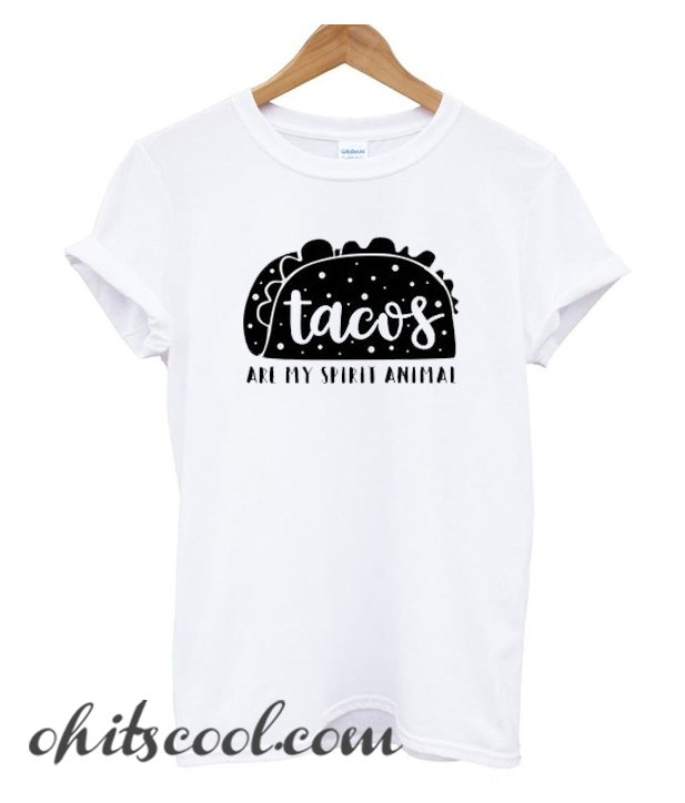 Tacos Are My Spirit Animal Runway Trend T Shirt