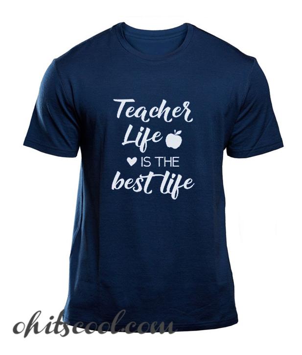 Teacher Life is the Best Life Runway Trend T-Shirt