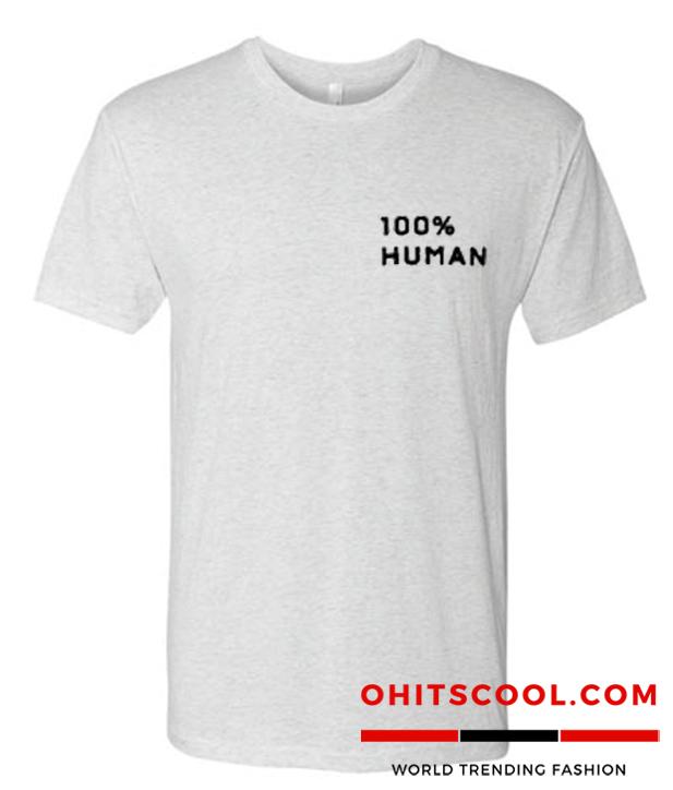 100% Human Runway Trend T-SHIRT