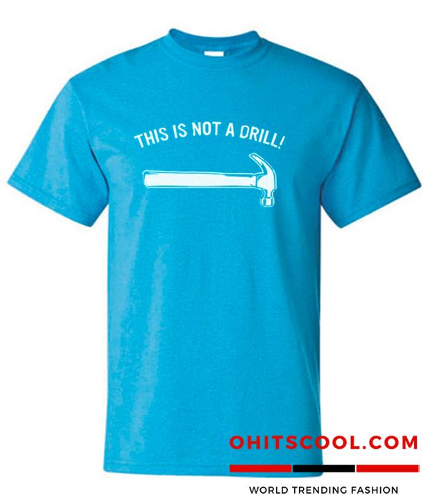 Not A Drill Runway Trend T-Shirt
