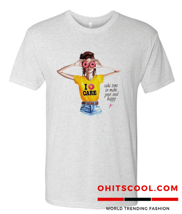 Take time to make your soul happy Runway Trend t-shirt