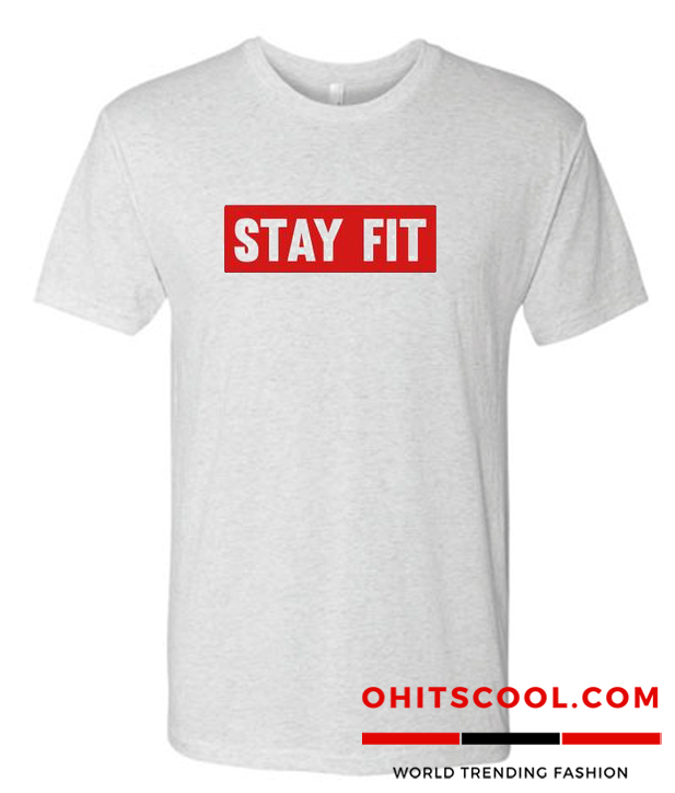 Stay Fit Runway Trend T Shirt