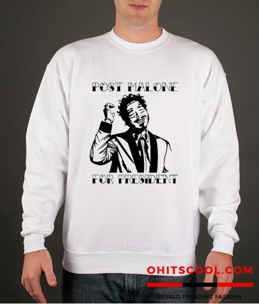 Post Malone for President Runway Trend Sweatshirt
