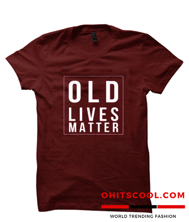 Old Lives Matter Runway Trend T-Shirt