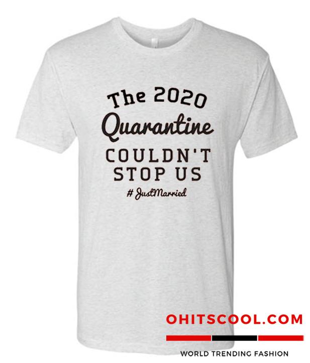 Wedding Quarantine Runway Trend Shirt